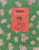 Frida Kahlo: The story of her life (9783791383880)