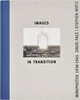 Images in Transition – Wirephotos 1938-1945 (9789053309162)