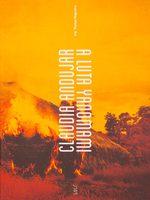 Claudia Andujar: a luta Yanomami (9788583460503)