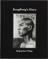 RongRongs Diary: Beijing East Village (9783958295926)