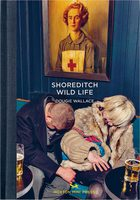 Shoreditch Wild Life (9780957699847)