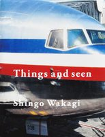 Things and seen (9784908512919)
