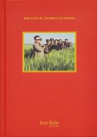 Kim Jong Il Looking at Things (9782365680028)