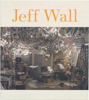 Jeff Wall (9780870707070)