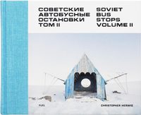 Soviet Bus Stops Volume II (9780993191183)