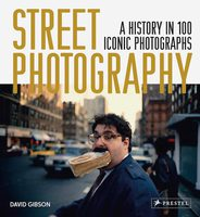 Street Photography: A History in 100 Iconic Photographs (Paperback) (9783791387673)