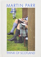 Martin Parr: Think of Scotland (9788862085496)