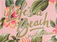 Lifes a Beach (9781597112130)