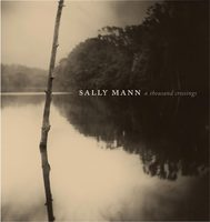 Sally Mann: A Thousand Crossings (9781419729034)