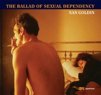 The Ballad of Sexual Dependency (Paperback) (9781597112109)
