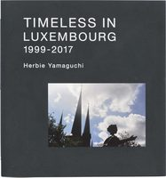 Timeless In Luxembourg 1999-2017 (9784908512209)