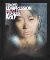 Tokyo Compression Final Cut (9783941249097)