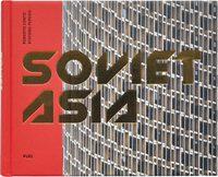 Soviet Asia (9780995745551)