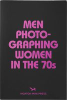 Men Photographing Women in the 70s (9781910566299)