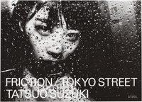 Friction / Tokyo Street (9783958294134)