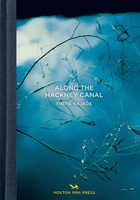 Along the Hackney Canal (9781910566114)