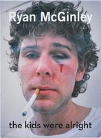 Ryan McGinley: The Kids Were Alright (9780847859702)